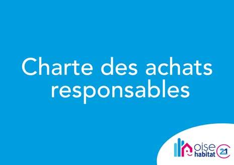 Dans le cadre de sa politique RSE, Oise Habitat a mis en place une charte des achats responsables