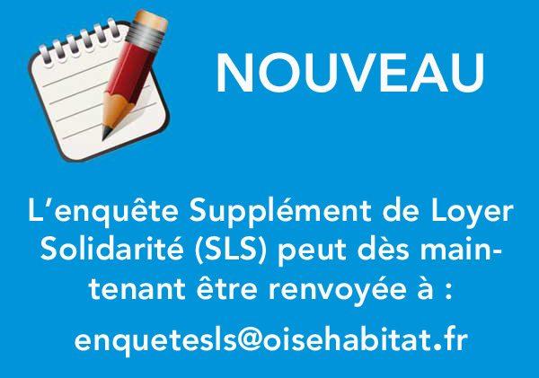 SLS : enquête Supplément de Loyer Solidarité